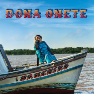 Dona Onete - Ballantyne Communications
